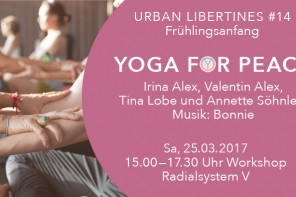 20170325_The_Lovers_Academy_UrbanLibertines_14_WebseiteHeader_YogaforPeace