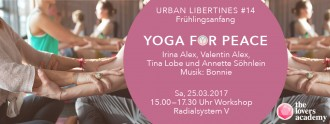 20170325_The_Lovers_Academy_UrbanLibertines_14_WebseiteHeader_YogaforPeace