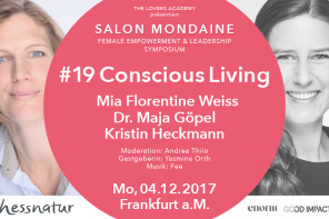 04.12.2017 – Salon Mondaine #19 – Conscious Living, NM57 Frankfurt am Main