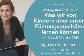 """31.01.2018 – THE LOVERS E.V.: Familienkompetenz #11 """"Kinder & Führungsqualitäten"""" mit Christin Colli"""