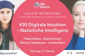 The Lovers Academy: 27.02.2018 – #20 Salon Mondaine: Digitale Intuition – Natürliche Intelligenz, Silent Green, Berlin