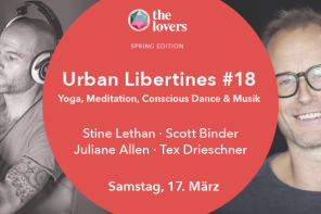 The Lovers Academy: 17.03.2018 – #18 Urban Libertines Salon – Spring Edition, Radialsystem V