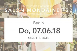 Save The date – 07.06.2018 – #22 Salon Mondaine – Berlin