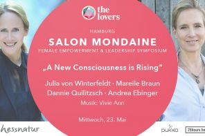 The Lovers Academy: 23.05.2018 –  Salon Mondaine #21 – A New Consciousness is Rising, 25hours hotel Hamburg