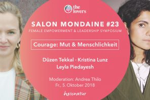 THE LOVERS Academy: 05.10.2018 Salon Mondaine #23, Courage – Mut & Menschlichkeit, Berlin, Kabbalah Center