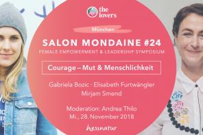 """The Lovers Academy: 28.11.2018 –  Salon Mondaine #24 """"Courage – Mut & Menschlichkeit"""" München"""