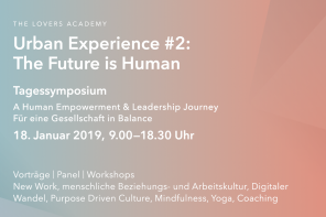 18.01.2019 The Lovers Academy: Urban Experience #2 – The Future is Human